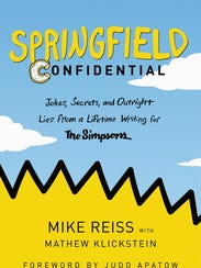 """""""Springfield Confidential"""" by Mike Reiss."""