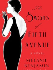 """The Swans of Fifth Avenue,"" a historical novel by"