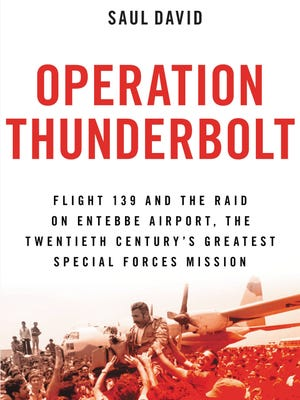 'Operation Thunderbolt' by Saul David