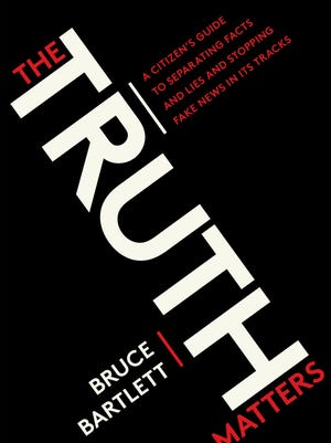 The Truth Matters, by Bruce Bartlett, published Oct. 24, 2017. Penguin Random House handout.
