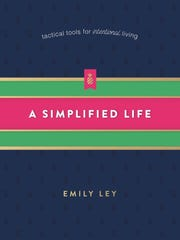 """""""A Simplified Life"""" by Emily Ley"""