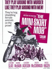 "Who wouldn't want to watch ""The Mini-Skirt Mob""?"