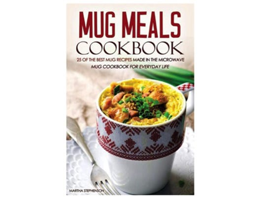 Mug Meals Cookbook, $12.99, Barnesandnoble.com (Barnes & Noble)