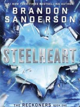 """""""Steelheart"""" by Brandon Sanderson."""