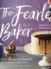 """The Fearless Baker"" is Erin Jeanne McDowell's first"