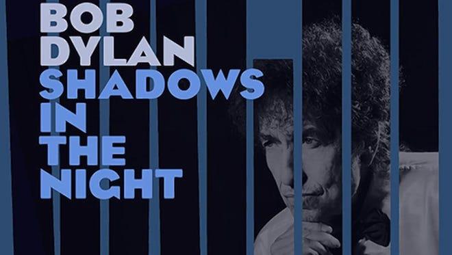 "Bob Dylan, ""Shadows in the Night"""
