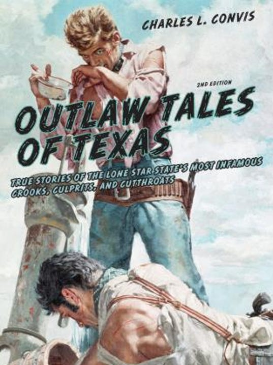 636634537740589401-Outlaws-of-Texas-book-cover.jpg