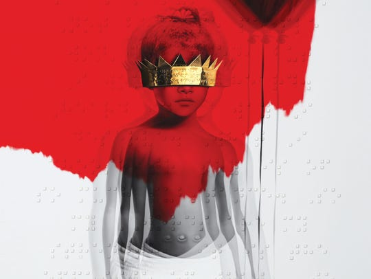 """""""Anti"""" by Rihanna."""