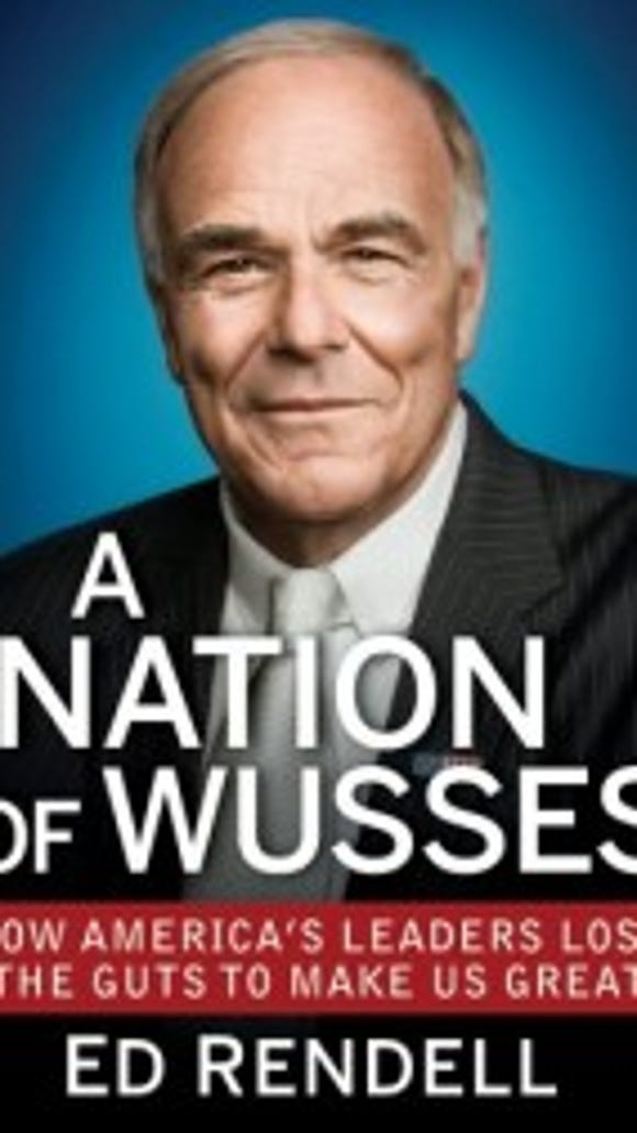 a-nation-of-wusses-ed-rendell