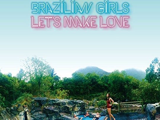 """Let's Make Love"" by Brazilian Girls"