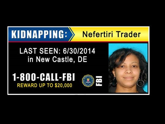 "The FBI plans to install billboards with Trader's photo, basic information about Nefertiri Trader's abduction and the (800) CALL-FBI tip line along I-95 ""from Maryland to Connecticut."