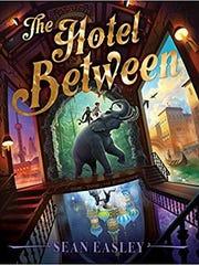"""The Hotel Between,"" by Sean Easley"