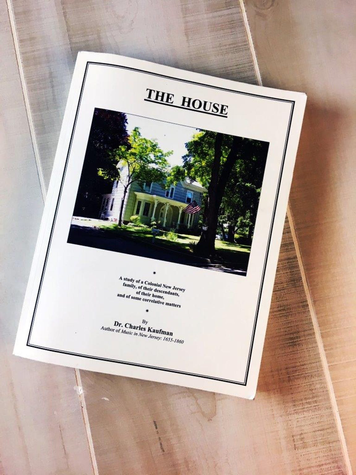 """""""The House"""" by Charles Kaufman is a detailed history of the Victorian home he worked to restore and research."""