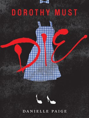 The young-adult novel 'Dorothy Must Die' goes on sale April 1.