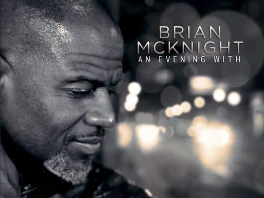 R&B singer Brian McKnight will perform at Wind Creek