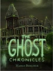 """The cover of """"The Ghost Chronicles,"""" by Marlo Berliner."""