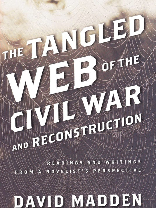 Tangled Web of the Civil War and Reconstruction