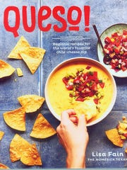 """Queso! Regional recipes for the world's favorite chile-cheese dip"" by Lisa Fain"