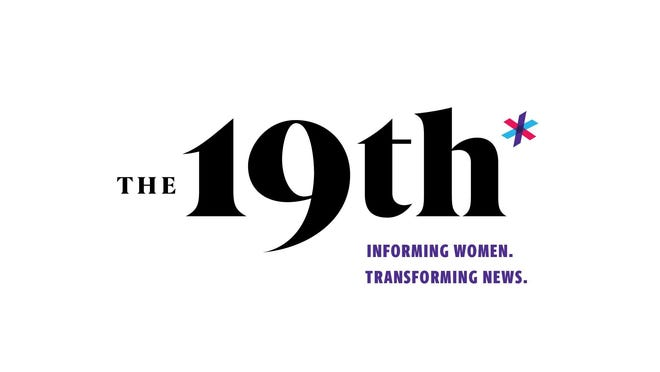 Photo Courtesy of The 19th: A Nonprofit, Nonpartisan Newsroom To Inform, Engage And Empower America's Women