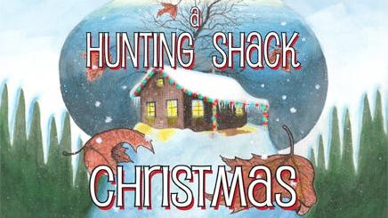 Williamston Theatre presents 'Hunting Shack Christmas' through Dec. 23.