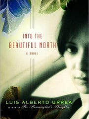 """uis Alberto Urrea is the author of """"Into the Beautiful"""