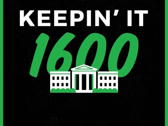 """The """"Keepin' it 1600"""" political podcast debuted in"""