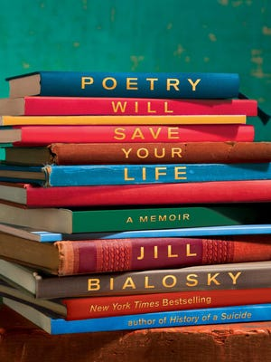 """In Jill Bialosky's new book, """"Poetry Will Save Your Life: A Memoir,"""" she explains how certain poems have defined her or provided comfort through difficult times."""