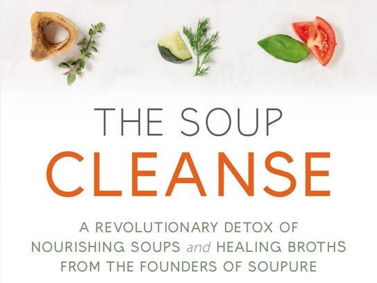 """""""The Soup Cleanse"""""""