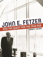 """John E. Fetzer and the Quest for the New Age"" by Brian"