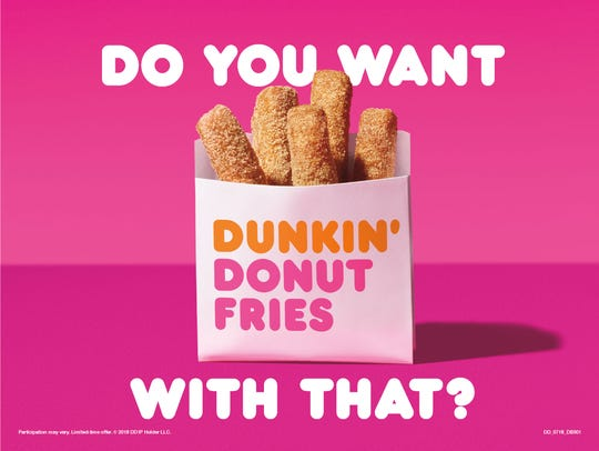 Dunkin Donut fries are available in Knoxville at the