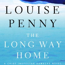 """The Long Way Home"" by Louise Penny"
