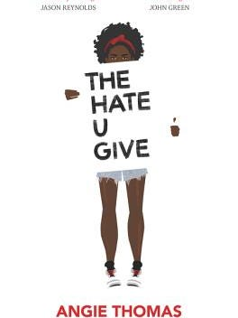 """The Hate U Give,"" a 2017 book by Angie Thomas"