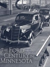 """""""The Ford Century in Minnesota,"""" by Brian McMahon, is published by University of Minnesota Press. It includes information on the Tenvoorde Ford dealership in St. Cloud, which is more than a century old."""
