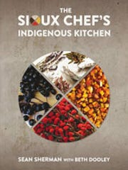 """The Sioux Chef's Indigenous Kitchen"" is a cookbook"