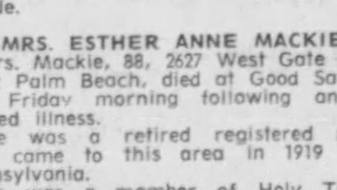 For decades, Esther Mackie ran a midwife hospital in West Palm Beach.