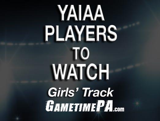 YAIAA girls' track players to watch