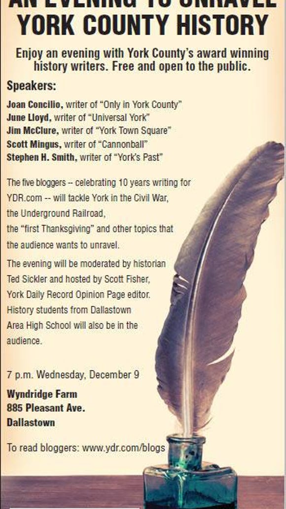 The York Daily Record's five York County bloggers will form a panel to probe local history topics in December.