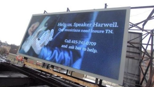 Several ads on billboards around Nashville in February prompted people to urge House Speaker Beth Harwell to bring Insure Tennessee to a floor vote.