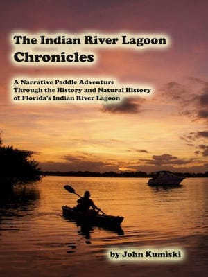 """DISCOVER FORGOTTEN SECRETS - """"The Indian River Lagoon Chronicles- A Narrative Paddle Adventure Through the History and Natural History of the Indian River Lagoon,"""" an exciting new book by John Kumiski, delves into the fascinating history and natural history of the Indian River Lagoon. It's about a trip made Dec. 1, 2013, when five intrepid paddlers launched their vessels at JB's Fish Camp in New Smyrna Beach. Their destination? Jupiter! ...160 miles distant. During their nineteen-day voyage of discovery they travel the length of the Indian River Lagoon, meeting birds, snails, manatee, and mangroves, dolphins, scientists, restaurateurs, seagrasses, other paddlers andthe ghost of Henry Flagler!. The book is available from Argonaut Publishing Company, 284 Clearview Road, Chuluota, FL 32766, (407) 977-5207,www.spottedtail.com. Learn more athttp://www.spottedtail.com/indian-river-lagoon-chronicles."""