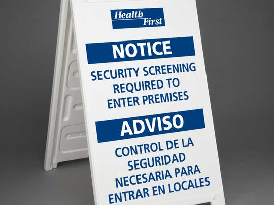 Health First will be placing signs like this outside its hospitals.