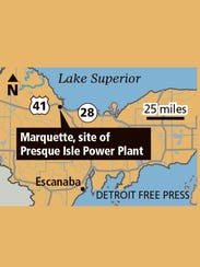 The Presque Isle Power Plant is located in Marquette.