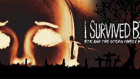 """""""I Survived BTK"""" (2010), documentary, directed by Marc Levitz, written by Steve Armstrong and Levitz. Winner of Award of Excellence for Feature Documentary in Accolade Competition (2008). Filming locations include Albuquerque, Organ, Alamogordo, New Mexico. Warning: Contains graphic crime photos, nudity, profanity and adult-only content."""