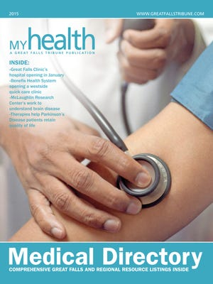 See the 32-page Great Falls Tribune 2015 Medical Directory in Tuesday's Tribune.