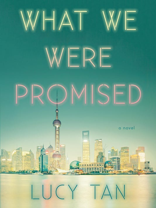 Book review What We Were Promised Lucy Tan Chinese American expats