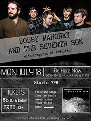 Bobby Mahoney And The Seventh Son will perform at Be