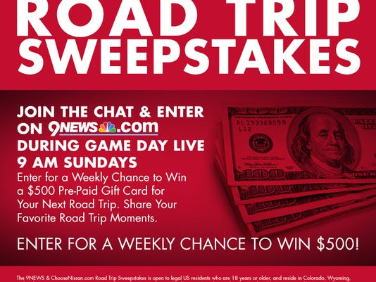 WIN $500 in 9NEWS & ChooseNissan com Road Trip Sweepstakes