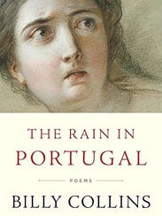 """""""The Rain in Portugal,"""" poems by Billy Collins."""