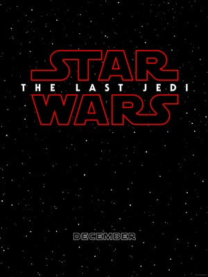 A new teaser poster announces the title of the next 'Star Wars' film, 'The Last Jedi.'