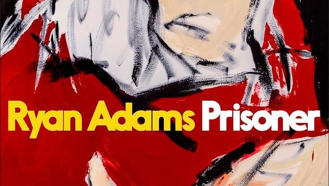 "Ryan Adams, ""Prisoner"""