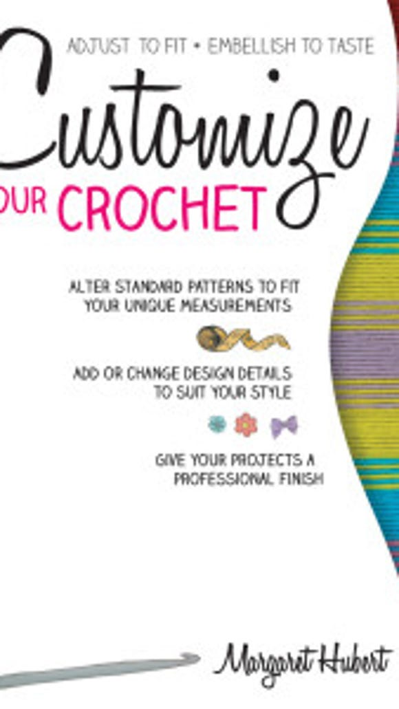 Master Crocheter Margaret Hubert has a new book to help you customize your fit when crocheting garments, especially sweaters.